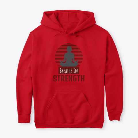 Breathe In Strength Zen Meditation Red Red T-Shirt Front