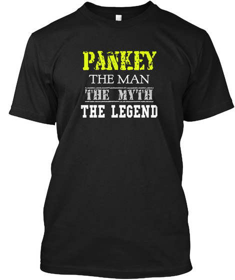 Pankey The Man The Myth The Legend Black T-Shirt Front