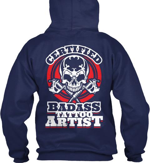 Certified Badass Tattoo Artist Navy T-Shirt Back