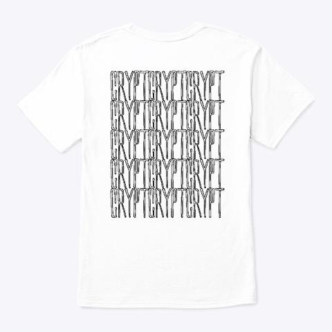 Crypt 6.4.19 White T-Shirt Back