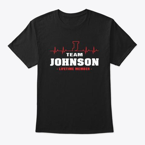 Team Johnson Lifetime Member T Shirts Black T-Shirt Front