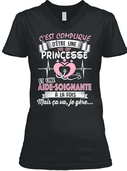 Cest Complique Detre Une Princesse Et Une Aide Soignante A La Fois Black T-Shirt Front