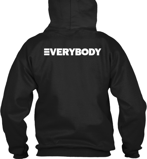 Everybody Black Sweatshirt Back