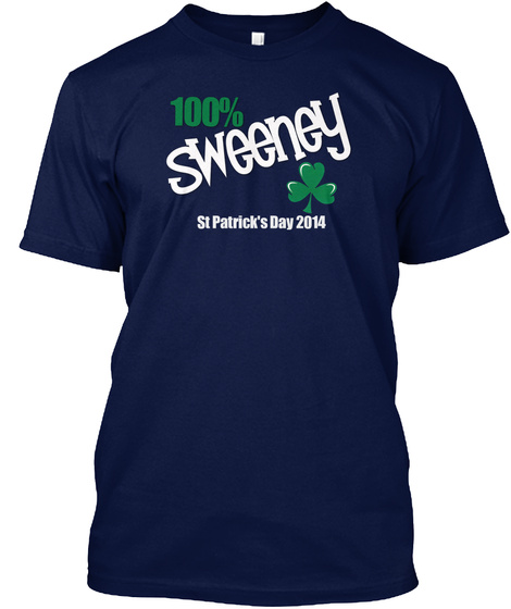 100% Sweeney St Patrick's Day 2014 Navy T-Shirt Front