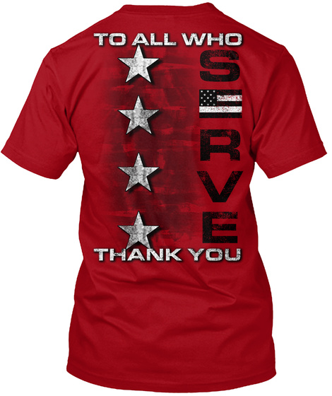 To All Who Serve Thank You Deep Red T-Shirt Back
