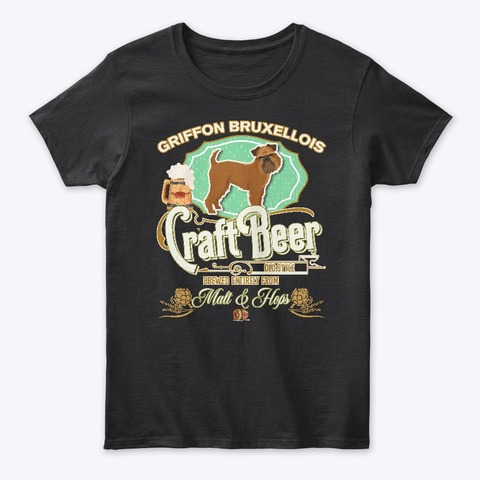 Griffon Bruxellois Gifts Dog Beer Lover Black T-Shirt Front