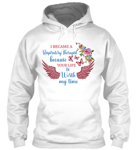 I Became A Respiratory Therapist White T-Shirt Front