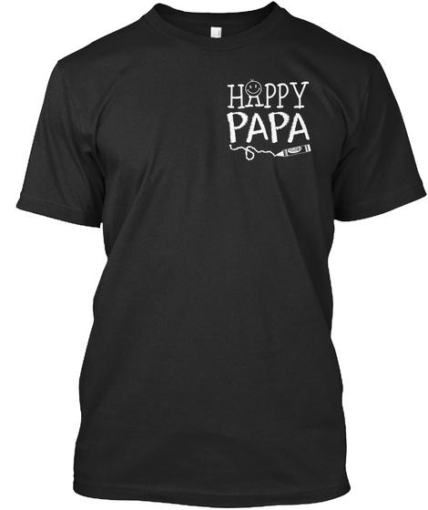 Happy Papa Black T-Shirt Front
