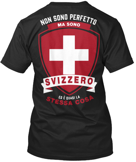 Camicia   Perfetto Svizzero Black T-Shirt Back
