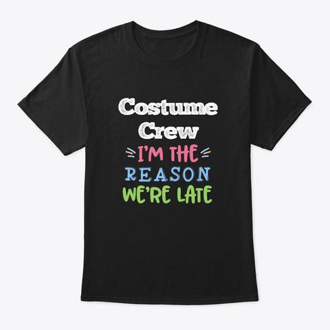 [Theatre] Costume Crew   Reason Black T-Shirt Front