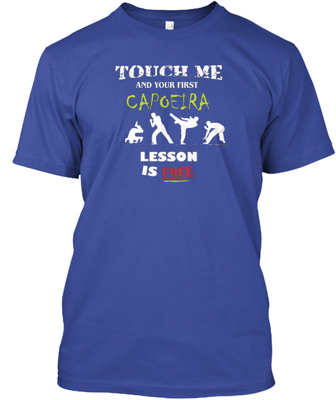 Capoeira Martial Arts Funny Deep Royal T-Shirt Front