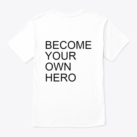 Hero Merch White T-Shirt Back