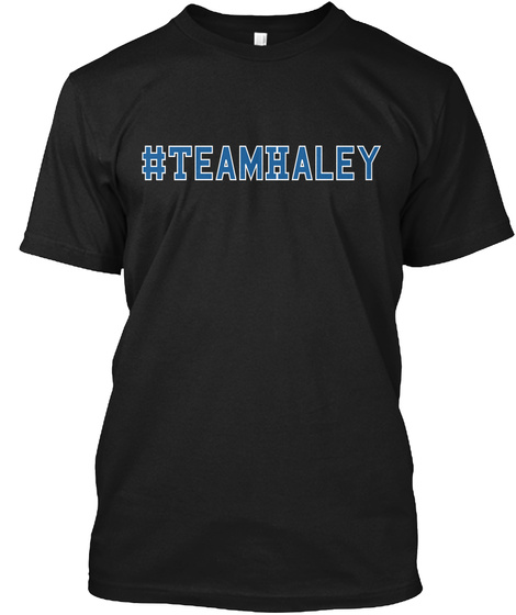 #Team Haley Black T-Shirt Front