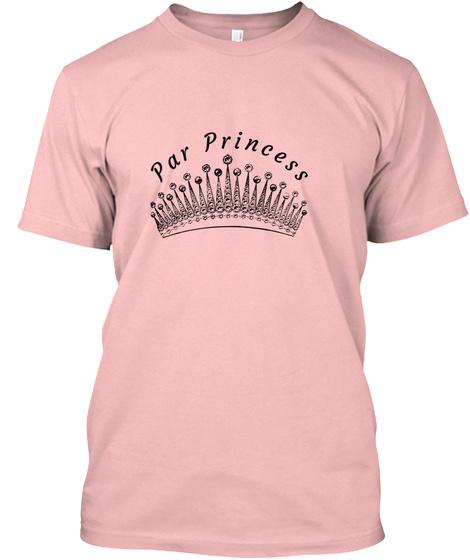 Par Princess T Shirt Pale Pink T-Shirt Front