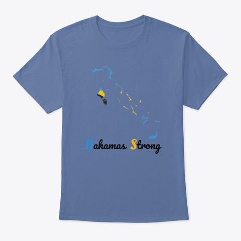 Bahamas Strong Denim Blue T-Shirt Front