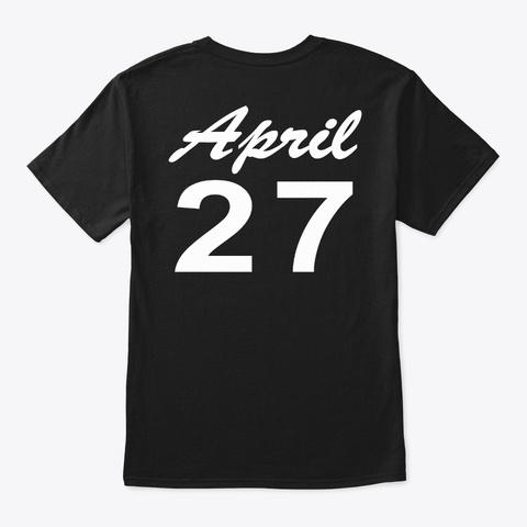 April 27   Taurus Black T-Shirt Back