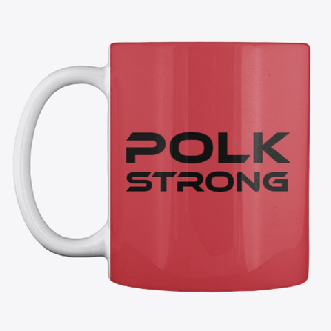 Polk Strong  Collection Bright Red Kaos Front