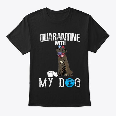 Irish Wolfhound Dog Quarantine With My D Black T-Shirt Front