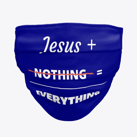 Jesus + Nothing = Everything Deep Navy T-Shirt Front