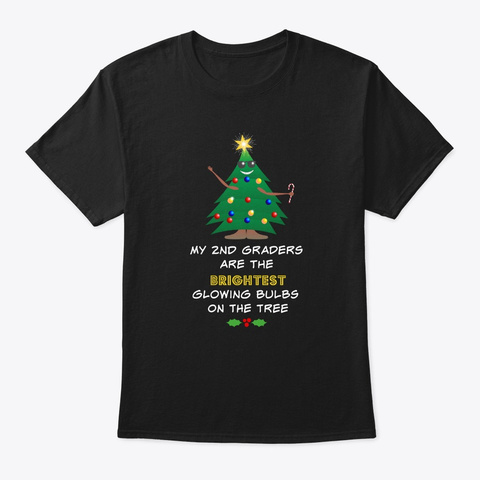 Cute 2nd Grade Teacher Christmas Saying Black T-Shirt Front