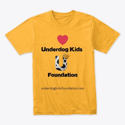 Underdog Kids Foundation Gold T-Shirt Front