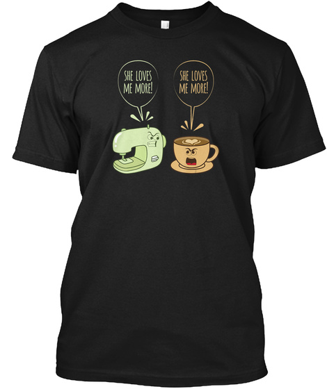 Sewing Machine Coffee Funny Sew Quilting Black T-Shirt Front