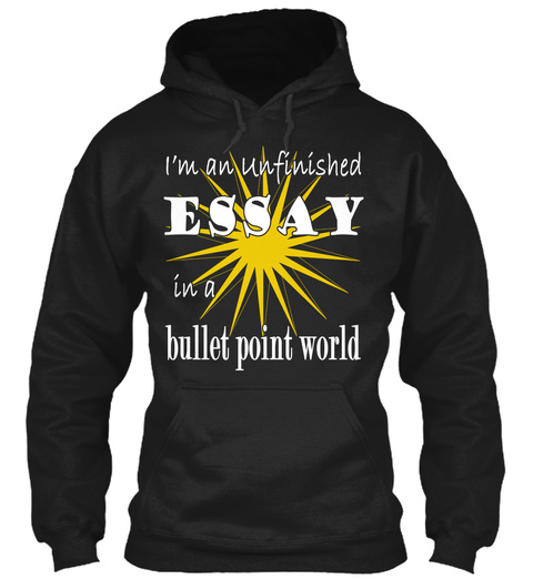 I'm An Unfinished Essay Black T-Shirt Front