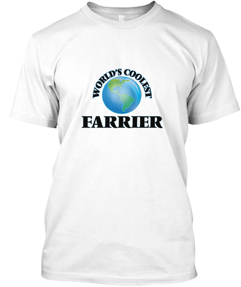World's Coolest Farrier White T-Shirt Front
