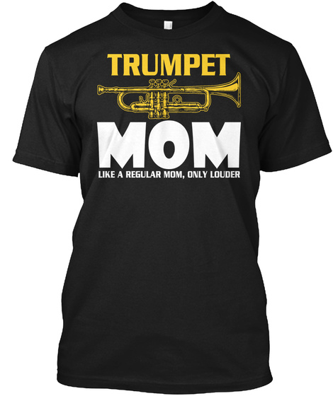 Trumpet Mom Shirt, Cute Marching Band Black T-Shirt Front