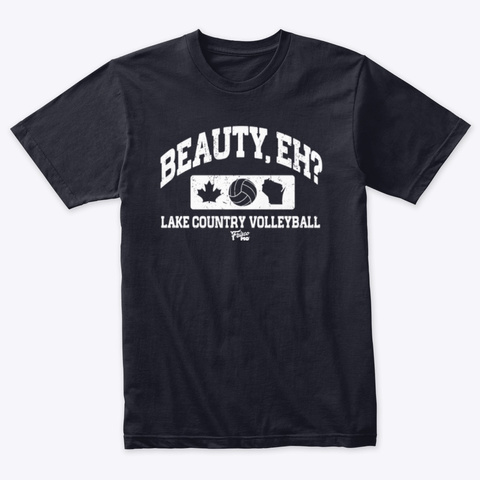 Lake Country Beauty Eh? Vintage Navy T-Shirt Front