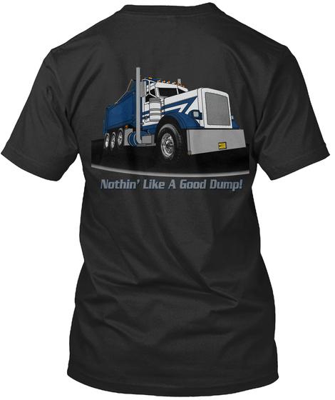 Nothin' Like A Ground Dump! Black T-Shirt Back