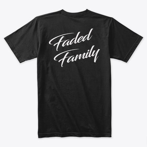 Faded Family Black T-Shirt Back