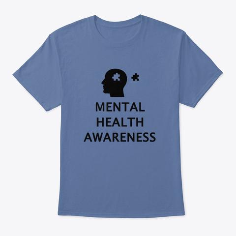 Mental Heath Awareness Month Denim Blue T-Shirt Front