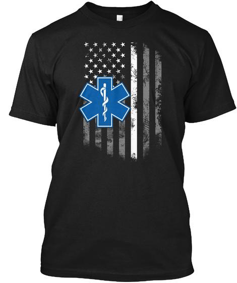Thin White Line Flag Ems Paramedic Emt Black T-Shirt Front
