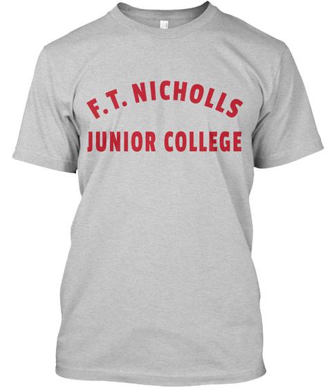 Ft Nicholls Junior College Light Steel T-Shirt Front