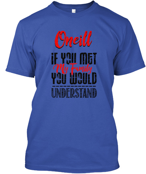 Met My Family Oneill Royal T-Shirt Front