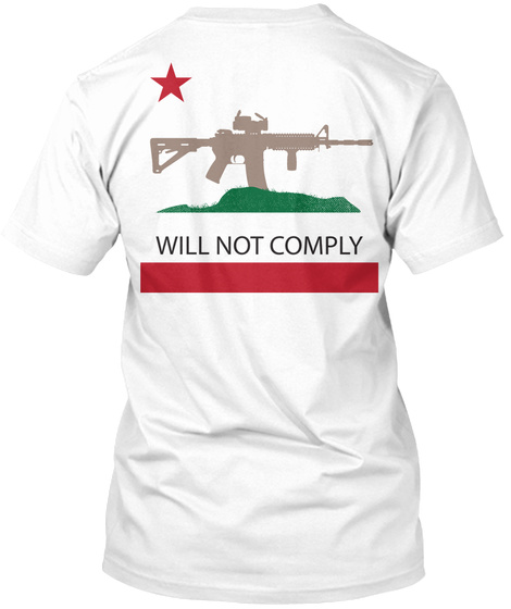 Will Not Comply White Camiseta Back