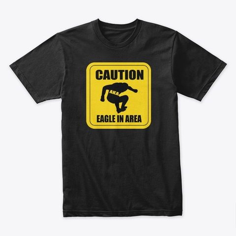 """Aka """"Caution Eagle In Area"""" Logo Black T-Shirt Front"""