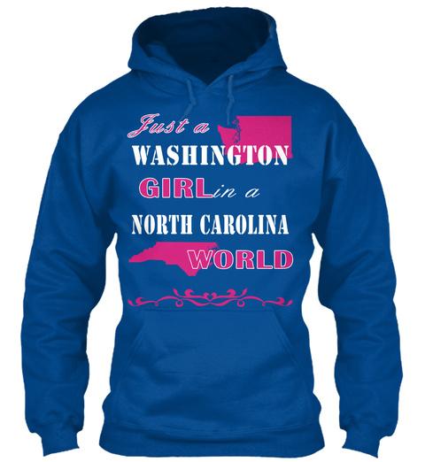 Just A Washington Girl In A North Carolina World Royal T-Shirt Front