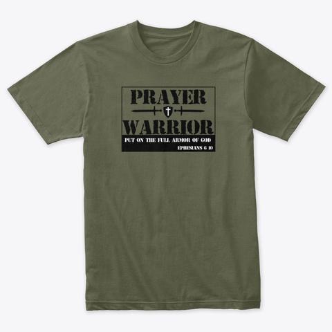 Prayer Warrior Military Green T-Shirt Front