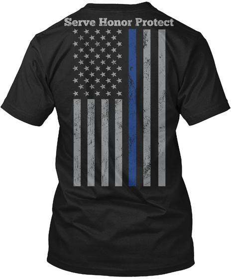 Serve, Honor, Protect Black T-Shirt Back