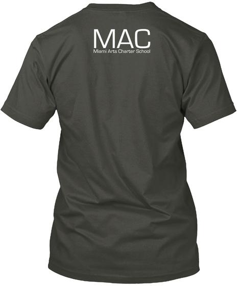 Mac Miami Arts Charter School Smoke Gray T-Shirt Back