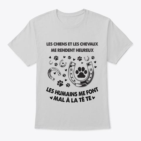 Les Humains Me Font Light Steel T-Shirt Front