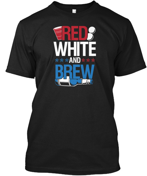 Red White And Brew Black T-Shirt Front
