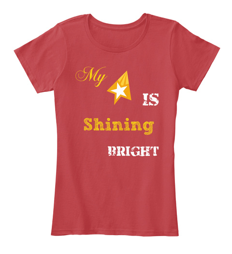 My Is  Shining Bright Classic Red Women's T-Shirt Front
