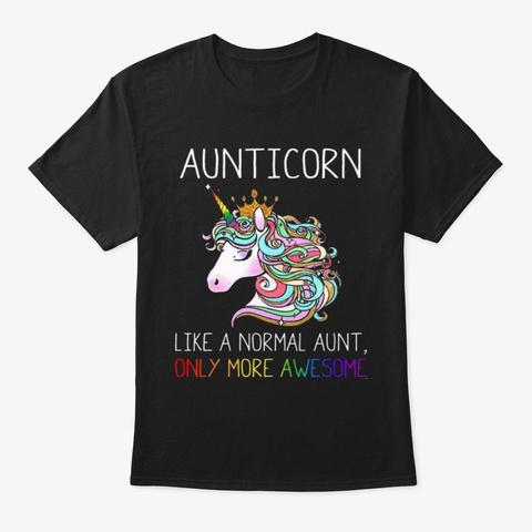 Aunticorn Shirt Black T-Shirt Front