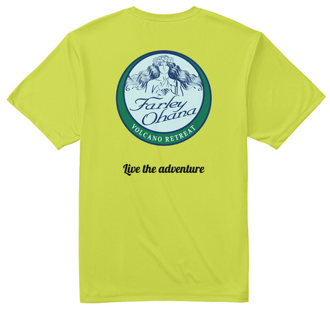 Live The Adventure Safety Green T-Shirt Back