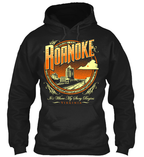 Roanoke It's Where My Story Begins Virginia Black T-Shirt Front