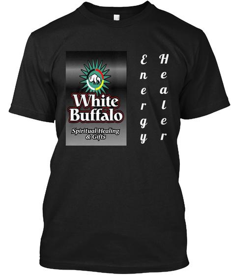 White Buffalo Spiritual Healing & Gifts Energy Healer Black T-Shirt Front