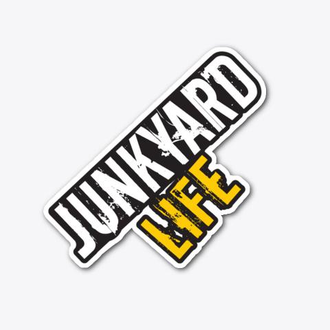 Junkyard Life Stickers Standard T-Shirt Front